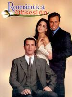 Romántica obsesión (TV Series)