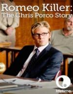 Romeo Killer: The Chris Porco Story (TV)