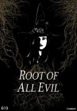 Root of All Evil (C)