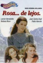 Rosa de lejos (TV Series)