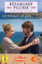 Rosamunde Pilcher: Vertrauen ist gut, verlieben ist besser (TV)
