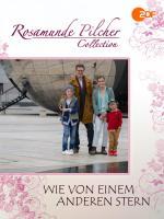 Rosamunde Pilcher: Wie von einem anderen Stern (TV)