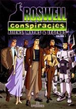 Roswell Conspiracies: Aliens, Myths & Legends (Serie de TV)