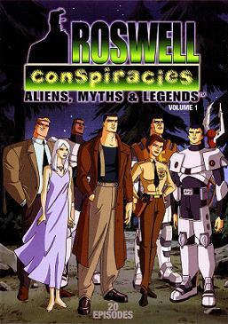 Roswell Conspiracies: Aliens, Myths & Legends (Serie de TV)