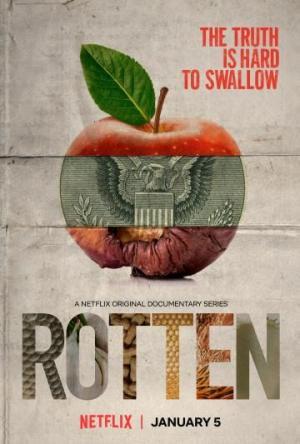 Rotten (TV Series)
