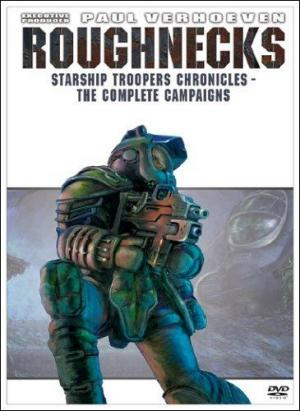 Roughnecks: The Starship Troopers Chronicles (Starship Troopers: The Series) (TV Series) (Serie de TV)