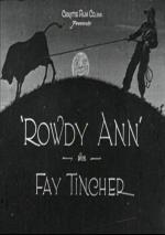 Rowdy Ann (C)