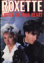 Roxette: Listen to Your Heart (Vídeo musical)