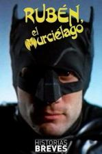 Rubén, el murciélago (C)