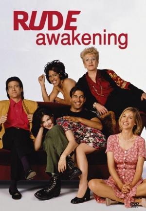 Rude Awakening (TV Series)