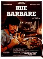 Rue barbare - Barbarous Street (Street of the Damned)