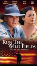 Run the Wild Fields (TV)