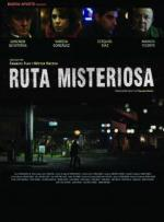 Ruta misteriosa (TV Miniseries)