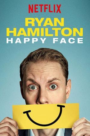 Ryan Hamilton: Happy Face (TV)