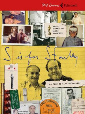 Mi amigo Kubrick (S Is for Stanley)