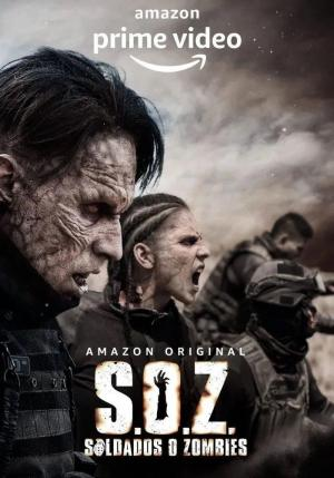 S.O.Z.: Soldiers or Zombies (TV Series)