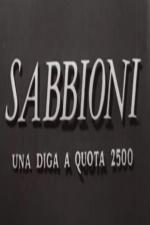 Sabbioni - Una diga a quota 2500 (C)