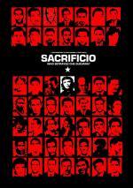 Sacrificio. Quién traicionó al Che Guevara (TV)