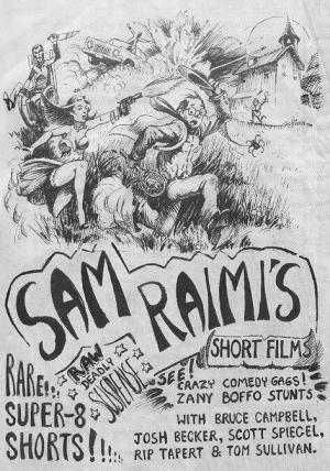 Sam Raimi Early Shorts (AKA The Sam Raimi Super 8 Shorts)