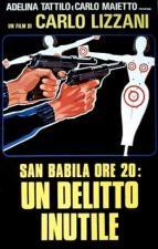 San Babila ore 20: un delitto inutile
