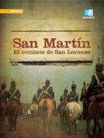 San Martín: El Combate de San Lorenzo (TV)