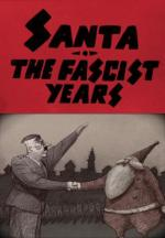 Santa, the Fascist Years (C)