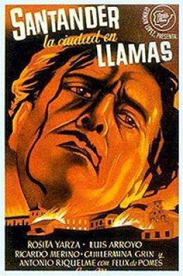 Santander, la ciudad en llamas