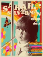 Sarah Silverman: A Speck of Dust (TV)