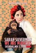 Sarah Silverman: We Are Miracles (TV)
