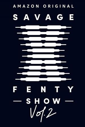 Savage X Fenty Show Vol. 2 (TV)