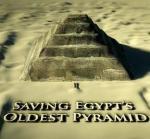 Rescatando la pirámide más antigua de Egipto (TV)
