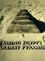 Saving Egypt's Oldest Pyramid (TV)