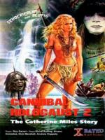 Cannibal Holocaust 2: The Catherine Miles Story
