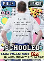 Schooled (TV Series)