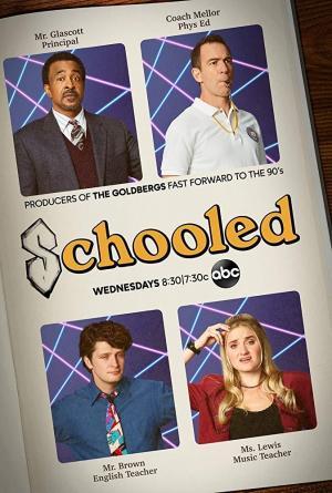 Schooled (TV Series)