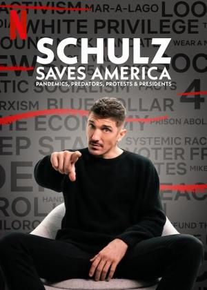 Schulz Saves America (Miniserie de TV)