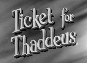 A Ticket For Thaddeus (TV)