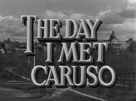 The Day I Met Caruso (TV)