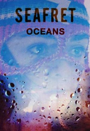 Seafret: Oceans (S)