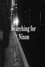 Searching for Nixon (S)