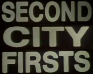 Second City Firsts (Serie de TV)