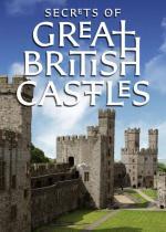 Secrets of Great British Castles (Serie de TV)