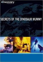 Secrets of the Dinosaur Mummy (TV)