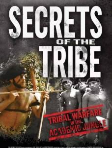 Secrets of the Tribe