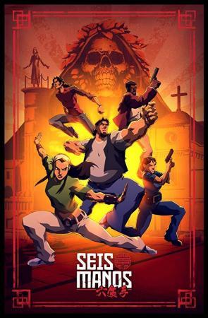 Seis Manos (TV Series)