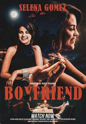 Selena Gomez: Boyfriend (Music Video)
