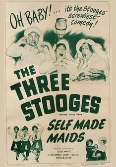Self Made Maids (AKA The Three Stooges: Self Made Maids) (TV) (C)