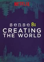 Sense8: Creating the World (S)