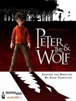 Sergei Prokofiev's Peter & the Wolf (Peter and the Wolf)