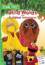 Sesame Street: Wild Words and Outdoor Adventures